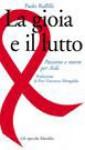 La gioia e il lutto: passione e morte per AIDS - Paolo Ruffilli