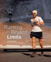 Running Beyond Limits: The Adventures of an Ultra Marathon Runner - Andrew Murray