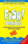 Fish!: Omnibus - Stephen C. Lundin, Harry Paul, John Christensen