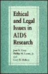 Ethical And Legal Issues In Aids Research - Joni N. Gray, Gary B. Melton