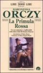 La primula rossa - Emmuska Orczy, Maria Eugenia Morin, Walter Mauro