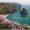 Exploring the Cornish Coast (Pocket Cornwall) - David Chapman