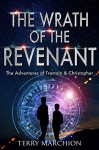 The Wrath of the Revenant (The Adventures of Tremain & Christopher Book 3) - Terry Marchion