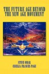 The Future Age Beyond the New Age Movement - Cecelia Page