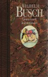 Gesamtwerk in drei Bänden (Band #2) - H.C. Wilhelm Busch