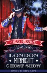 Lucas Mackenzie and the London Midnight Ghost Show - Steve Bryant