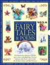 The Classic Collection of Fairy Tales & Poems - Nicola Baxter, Cathie Shuttleworth