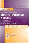 Medical-surgical Nursing: Foundations for Clinical Practice: Student Study Guide - Frances Donovan Monahan, Marianne Neighbors