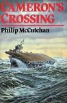 Cameron's Crossing - Philip McCutchan