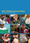 How Children Learn at Home - Alan Thomas, Harriet Pattison