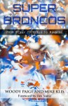 Super Broncos: From Elway to Tebow to Manning - Woody Paige, Mike Klis, Jim Nantz