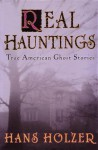 Real Hauntings - Hans Holzer