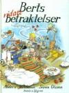 Berts vidare betraktelser - Sören Olsson, Anders Jacobsson, Sonja Härdin