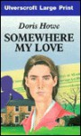 Somewhere My Love - Doris Howe