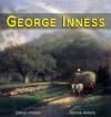 George Inness: 175+ Hudson River School Paintings - Daniel Ankele, Denise Ankele, George Inness