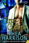 True Colors - Thea Harrison