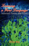 Learning a First Language: Selected Poems and Prose - Ellen Ray