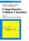 Fundamentals and Analytical Methods, Volume 1, Comprehensive Cellulose Chemistry - Dieter Klemm, Thomas Heinze, Bertram Philipp, Ute Heinze, W. Wagenknecht