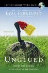 Unglued Study Guide with DVD: Making Wise Choices in the Midst of Raw Emotions - Anonymous Anonymous, Lysa TerKeurst