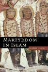 Martyrdom in Islam - David Cook
