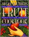 Nicole Routhier's Fruit Cookbook - Nicole Routhier