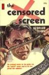 The Censored Screen - Brian Dunn