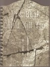 This Book Could Kill You: Recipes to Die For - Kevin Matthews