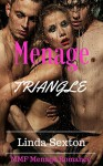 MENAGE ROMANCE: Menage Triangle (Alpha Male MMF BBW Bisexual Threesome Romance) (New Adult Threesome Love Triangle Romance Short Stories) - Linda Sexton