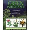 Green Inheritance - Anthony Huxley, David Attenborough