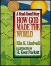 How God Made the World - Ella K. Lindvall