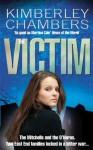 The Victim by Kimberley Chambers (2-Jun-2011) Paperback - Kimberley Chambers