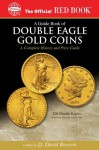 A Guide Book of Double Eagle Gold Coins (Official Red Book) - Q. David Bowers, Lawrence B. Stack, David W. Akers