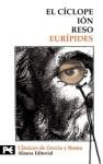 El cíclope. Ión. Reso - Euripides