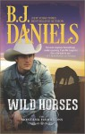 Wild Horses - B.J. Daniels