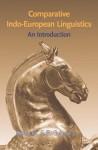 Comparative Indo European Linguistics - Robert S.P. Beekes