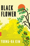 Black Flower - Young-Ha Kim