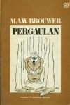 Pergaulan - M.A.W. Brouwer