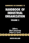 Handbook of Industrial Organization - Mark Armstrong, Robert H Porter