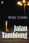Jalan Tamblong: Kumpulan Drama Musik - Remy Sylado
