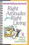 Right Attitudes for Right Living - Michelle McKinney Hammond