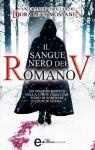 Il sangue nero dei Romanov (eNewton Narrativa) (Italian Edition) - Dora Levy Mossanen, F. Toticchi