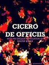 De Officiis: (English Edition) - Marcus Tullius Cicero, Walter M. Miller