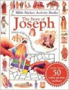 Bible Sticker Activity Book--The Story of Joseph [With More Than 50 Stickers] - Tyndale Kids