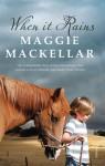 When It Rains - Maggie MacKellar