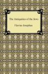 The Antiquities of the Jews [with Biographical Introduction] - Flavius Josephus, William Whiston