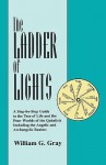 The Ladder of Lights - William G. Gray