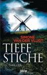 Tiefe Stiche: Thriller - Simone van der Vlugt, Janine Malz