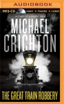The Great Train Robbery - Michael Kitchen, Michael Crichton