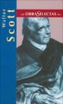 Walter Scott: Ivanhoe; The Pirate (Obras selectas series) - Walter Scott