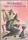 Wickedoz, Tales of a Witch's Cat - Andrew Matthews, Tony Ross